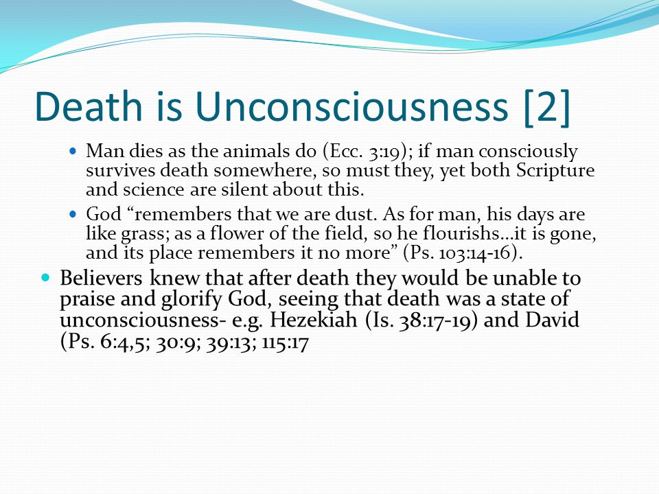 Death is Unconsciousness [2]